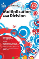 Multiplication and Division  Grades 4   5