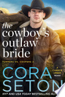 The Cowboy s Outlaw Bride