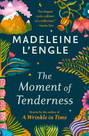 The Moment of Tenderness Book PDF