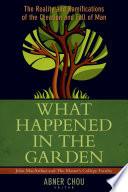 What Happened in the Garden