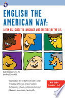 English the American Way  A Fun ESL Guide to Language and Culture in the U S   with Embedded Audio   MP3