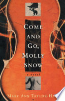 Come and Go  Molly Snow