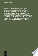 Festschrift für Karlheinz Quack zum 65. Geburtstag am 3. Januar 1991