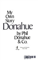 Donahue  my own story