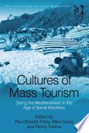 Cultures of Mass Tourism