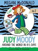 Judy Moody  Around the World in 8 1 2 Days  Book  7
