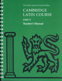 Cambridge Latin Course Unit 3 Teacher's Manual North American edition