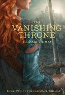 The Vanishing Throne : through the fae portal that she...