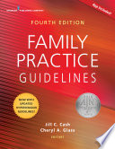Family Practice Guidelines Fourth Edition book