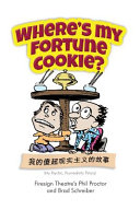 Where's My Fortune Cookie? : the legendary satirical comedy group, the firesign...