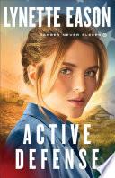 Active Defense Danger Never Sleeps Book 3