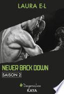 Never Back Down Saison 2