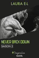 Never back down - Saison 2