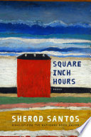 Square Inch Hours  Poems
