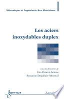 Les aciers inoxydables duplex (Traité MIM, série matériaux et métallurgie)