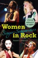 Women Singer Songwriters in Rock