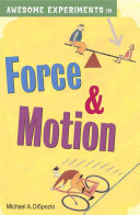 Awesome Experiments in Force   Motion