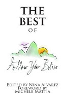 The Best of Follow Your Bliss
