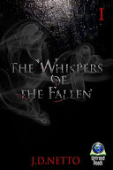 The Whispers Of The Fallen : of lucifer echoed throughout elysium....