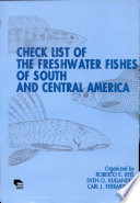 Check List of the Freshwater Fishes of South and Central America