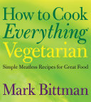 How to Cook Everything Vegetarian Book PDF