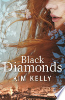 Black Diamonds A Young German Australian A Coalminer And A Socialist;