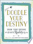Ebook Doodle Your Destiny Epub Meera Lester Apps Read Mobile
