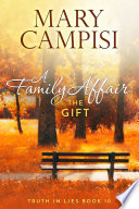 A Family Affair  The Wish  Truth in Lies  Book 9