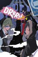 Durarara    Vol  4  Novel  : all over ikebukuro over the past few years...