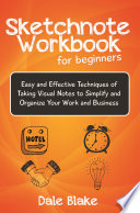 Sketchnote Workbook For Beginners