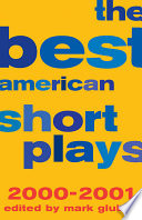 The Best American Short Plays 2000 2001
