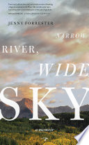 Narrow River  Wide Sky