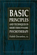 Basic Principles and Techniques in Short term Dynamic Psychotherapy
