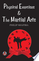 Physical Exercises   the Martial Arts