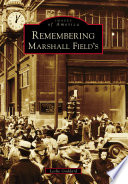 Remembering Marshall Field s Book PDF
