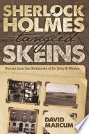 Sherlock Holmes   Tangled Skeins