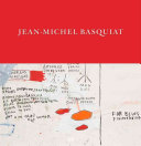 Jean Michel Basquiat  Words Are All We Have