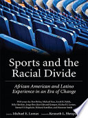 Sports and the Racial Divide Fields Billy Hawkins Jorge Iber Kurt
