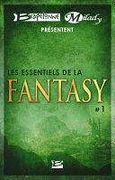 Bragelonne et Milady pr  sentent Les Essentiels de la Fantasy  1