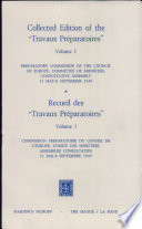 Collected Edition of the  Travaux Pr  paratoires  of the European Convention on Human Rights  Preparatory Commission of the Council of Europe  Committee of Ministers  Consultative Assembly  11 May 8 September 1949