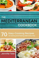 The Mediterranean Cookbook For Healthy Lifestyle