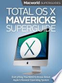 Total Os X Mavericks Superguide