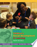 Guiding Children s Social Development and Learning  Theory and Skills