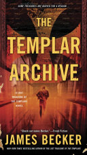 The Templar Archive Lost Treasure Of The Templars And The