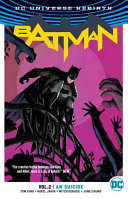 Batman Vol  2  I Am Suicide  Rebirth