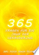 365 Fragen fŸr ein Jahr der VerŠnderung