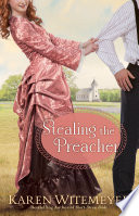 Stealing the Preacher  The Archer Brothers Book  2