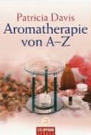 Aromathérapie de A à Z