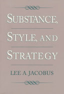 Substance  Style  and Strategy