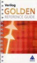 The Verilog Golden Reference Guide
